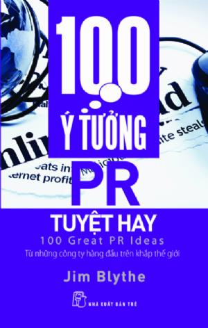 100 Ý TƯỞNG PR TUYỆT HAY