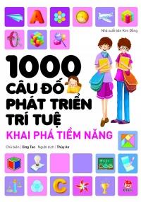 1000 câu đố phát triển trí tuệ - Khám phá tiềm năng