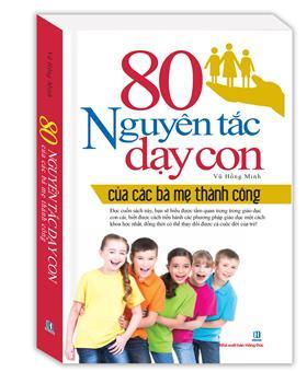 80 Nguyên Tắc Dạy Con (Tái Bản 2016)
