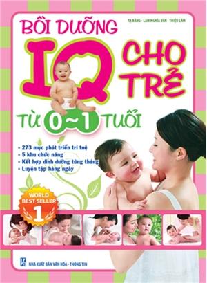 Bồi dưỡng IQ cho Trẻ từ 0 - 1 tuổi