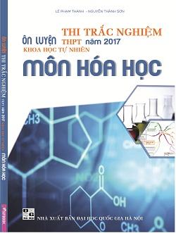 Ôn luyện thi trắc nghiệm THPT 2017 KHTN môn Hóa học