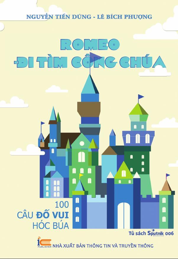 Romeo đi tìm công chúa - 100 câu đố vui hóc búa