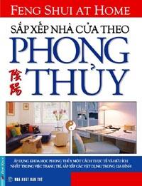 SẮP XẾP NHÀ CỬA THEO PHONG THỦY