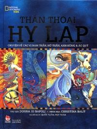 Thần thoại Hy Lạp – Chuyện về các vị nam thần, nữ thần, anh hùng và ác quỷ