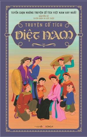 Truyện cổ tích Việt Nam (tái bản 2016, bìa cứng)