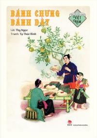 Truyện dân gian Việt Nam - bánh chưng bánh dày
