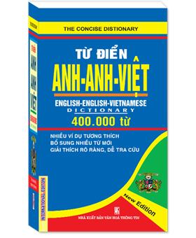 Từ điển Anh - Anh - Việt 400.000 từ ( Bìa Cứng)